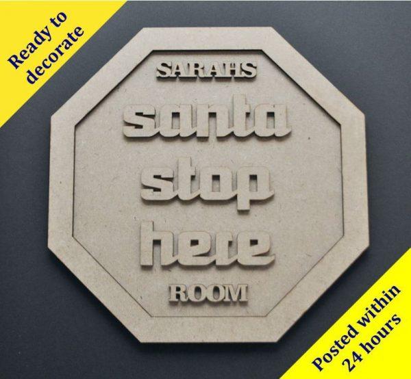 """Santa Stop Here"" sign"